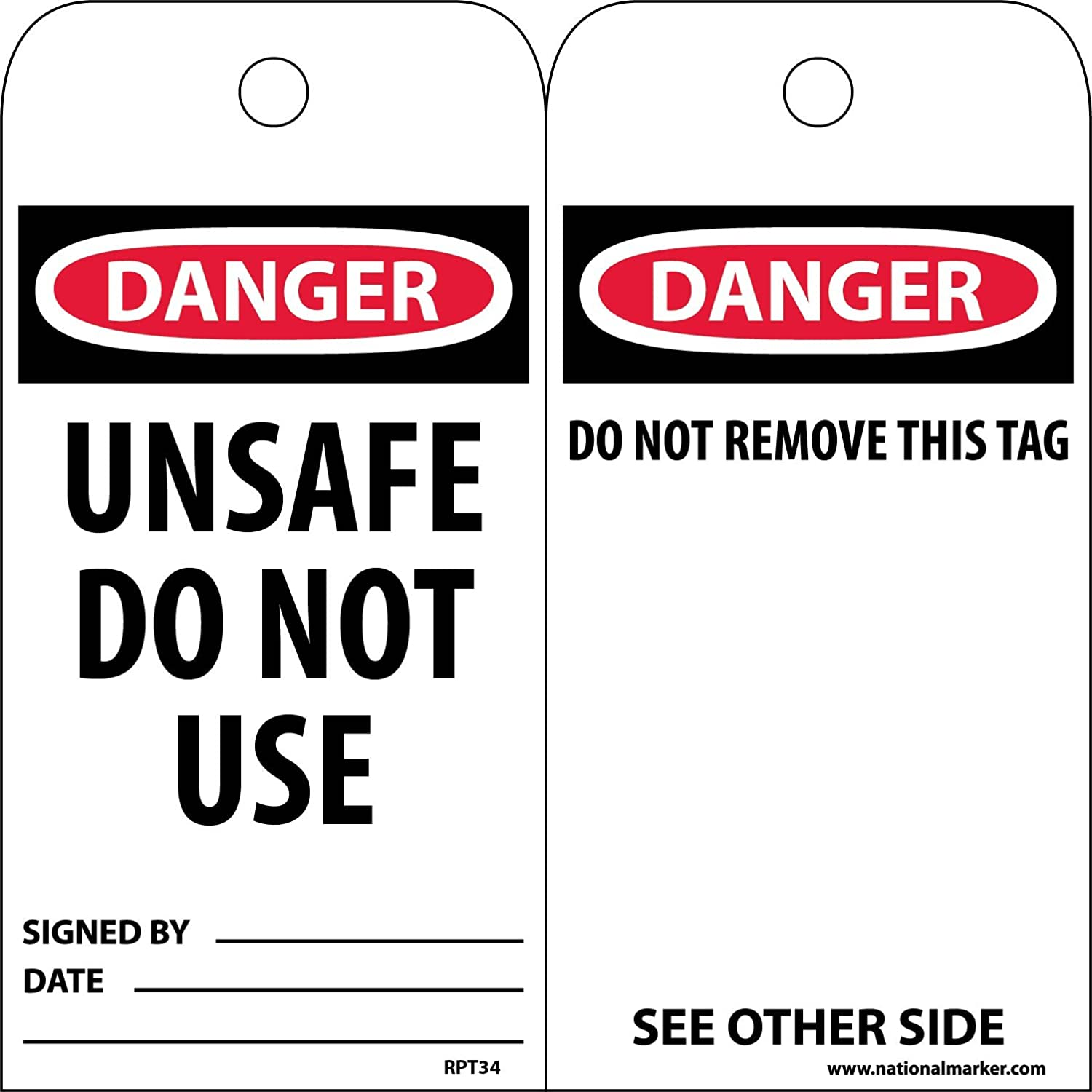 3 Width x 6 Height Black//Red on White Pack of 25 Unrippable Vinyl NMC RPT34 Accident Prevention Tag,DANGER UNSAFE DO NOT USE