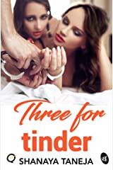 Three for Tinder Kindle Edition