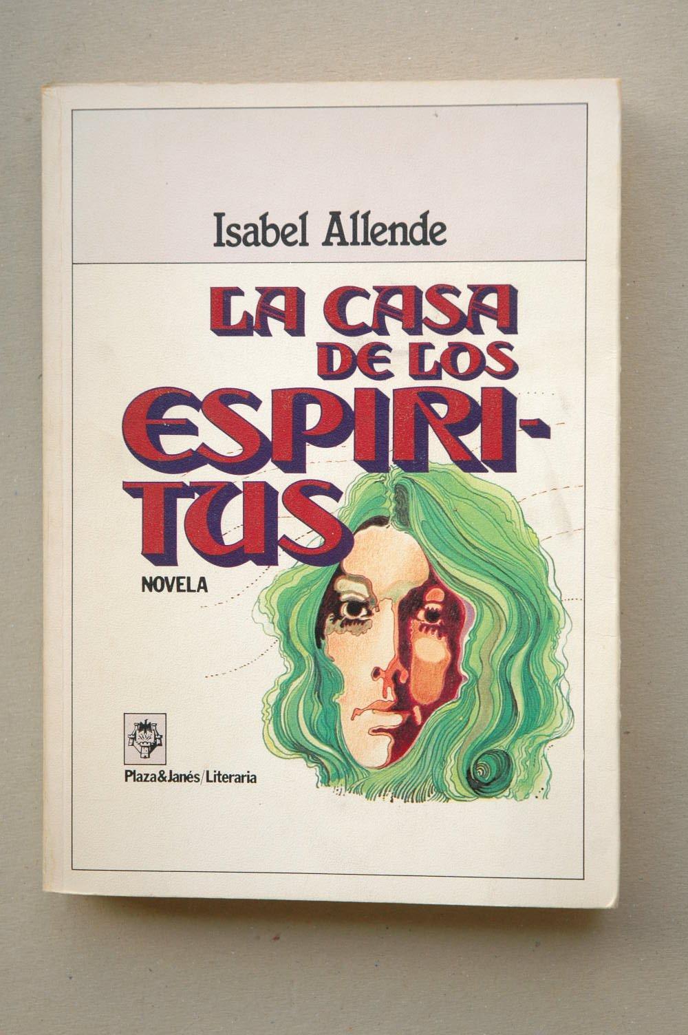 La casa de los espíritus : novela / Isabel Allende ; diseño ...