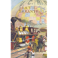 La Vie errante (French Edition)