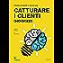 Creare prodotti e servizi per CATTURARE I CLIENTI (Hooked)
