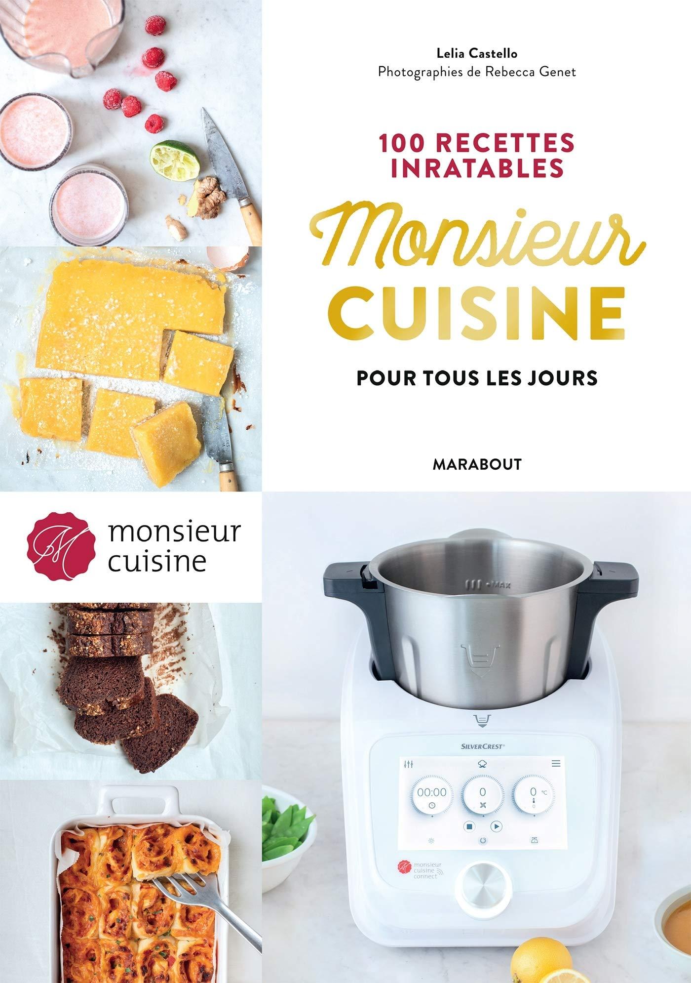 Monsieur Cuisine 100 Recettes Inratables Pour Tous Les Jours French Edition 9782501149884 Books