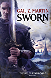 The Sworn: The Fallen Kings Cycle: Book One