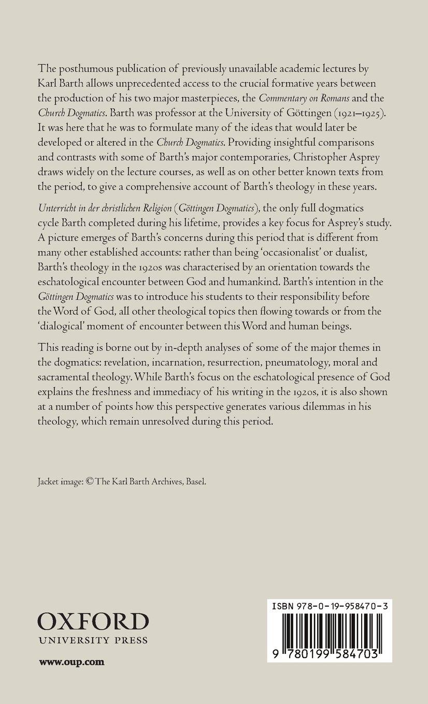 Eschatological Presence in Karl Barth's Gottingen Theology by Oxford University Press
