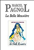 La Belle Meunière (French Edition)