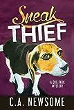 Sneak Thief: A Dog Park Mystery (Lia Anderson Dog Park Mysteries)