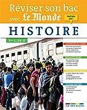 Reviser Son Bac avec Le Monde : Histoire, Édition 2017