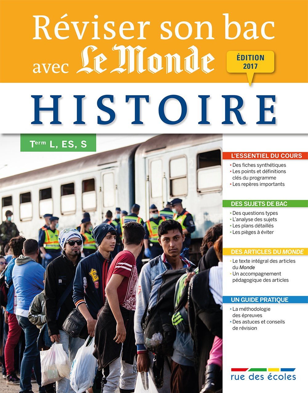 Reviser Son Bac avec Le Monde : Histoire, Édition 2017 (French Edition) (French) Paperback – January 10, 2017