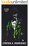 Hate Me: An Enemies-to-Lovers Small-Town Romance (The Summer of Secrets Book 2)