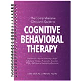 The Comprehensive Clinician's Guide to Cognitive Behavioral Therapy