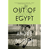 Out of Egypt: A Memoir (English Edition)