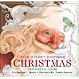 The Night Before Christmas Coloring Book: The Classic Edition