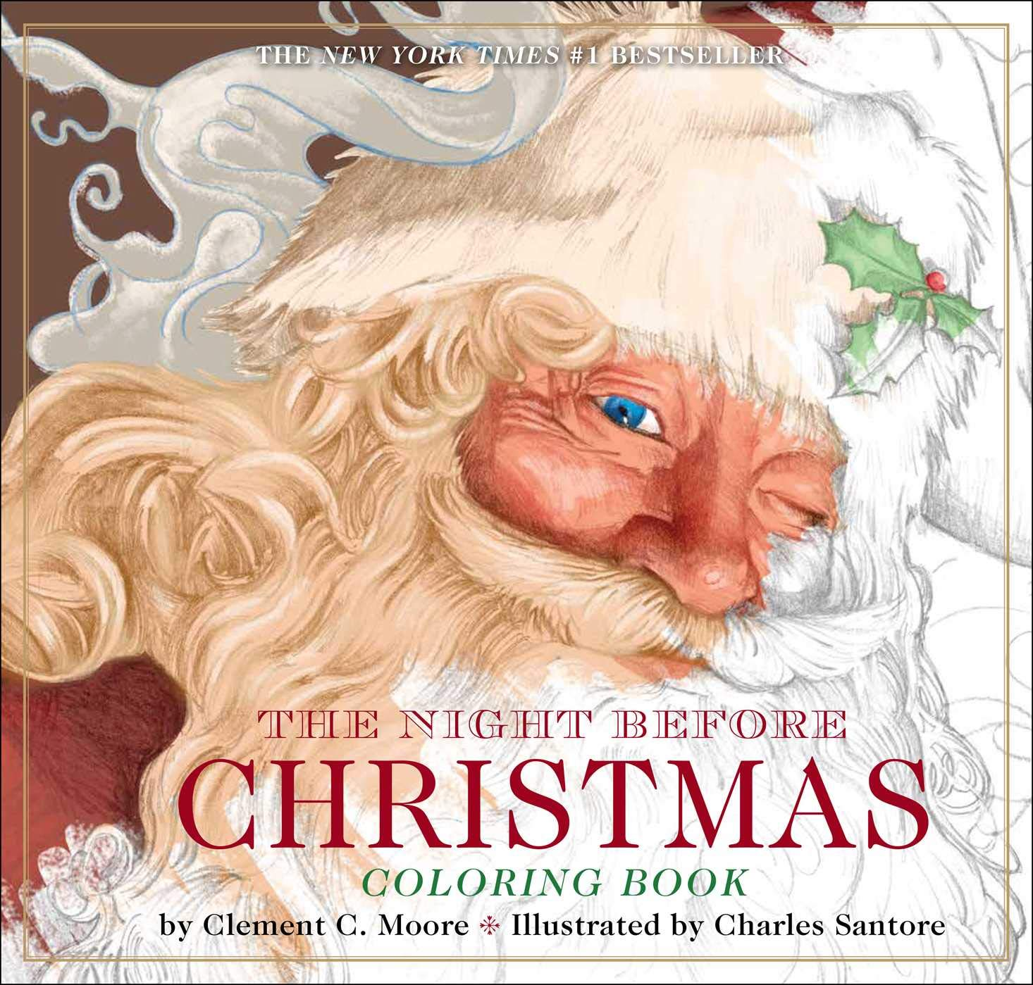 The Night Before Christmas Coloring Book The Classic Edition Moore Clement Santore Charles 9781604336832 Amazon Com Books
