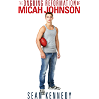 The Ongoing Reformation of Micah Johnson (Get Out Book 1)
