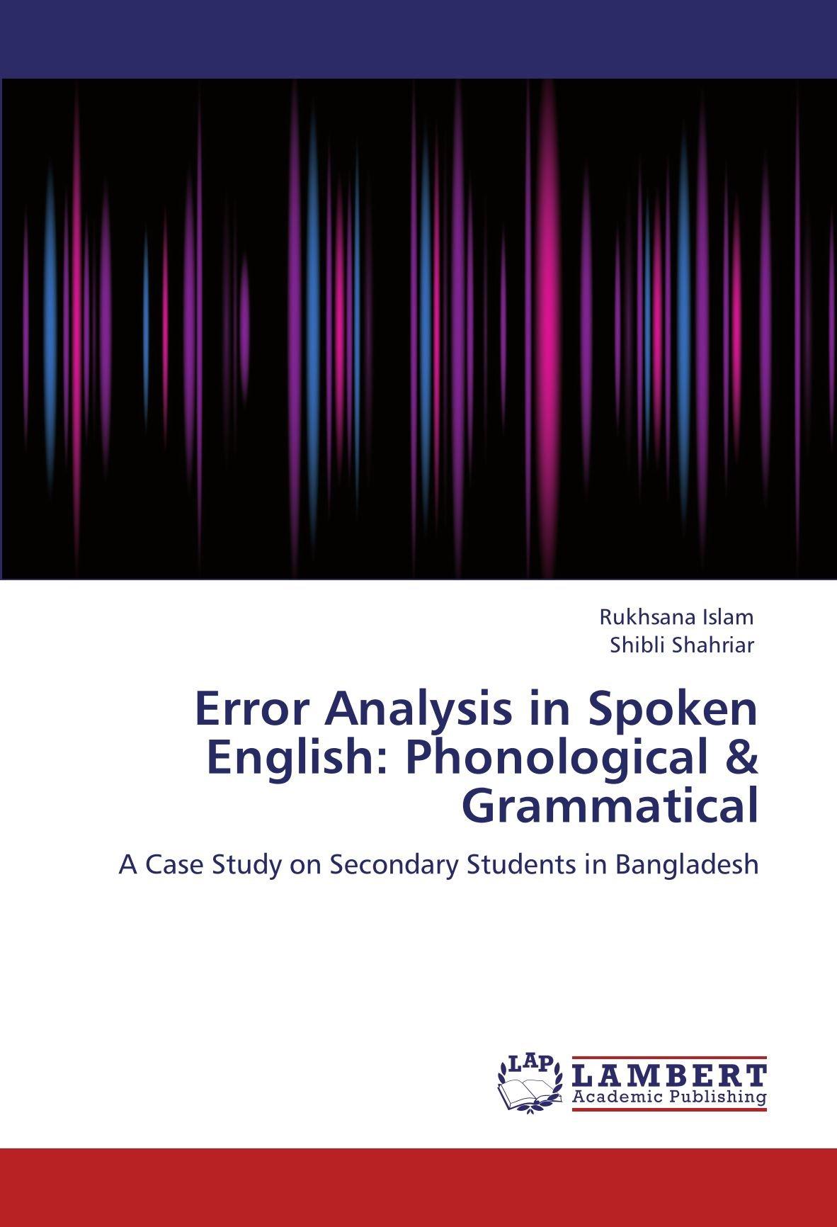 Error Analysis in Spoken English