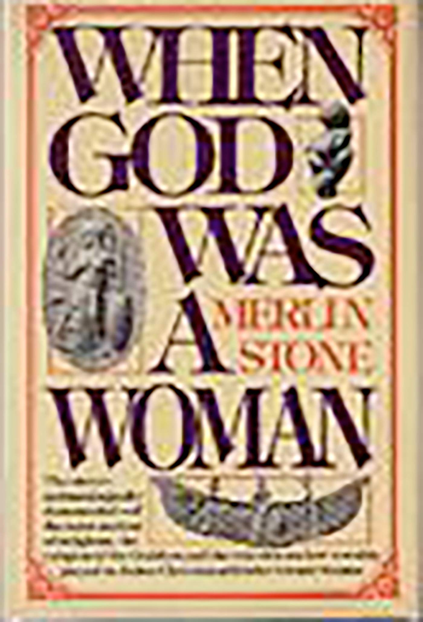 When God Was A Woman (English Edition)