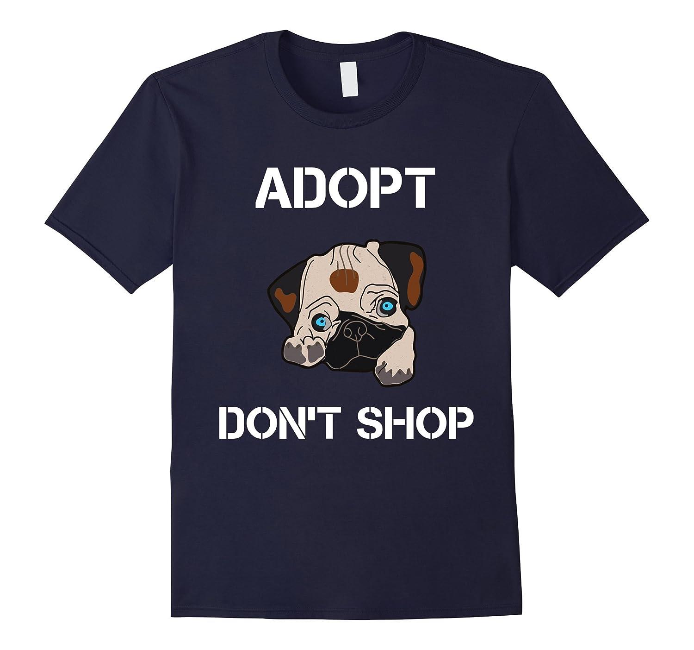 Adopt Dont Shop Pet Rescue Adoption T-Shirt-TH