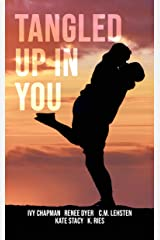 Tangled Up in You Kindle Edition