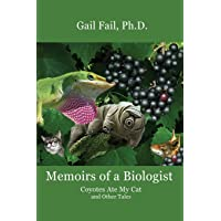 Memoirs of a Biologist