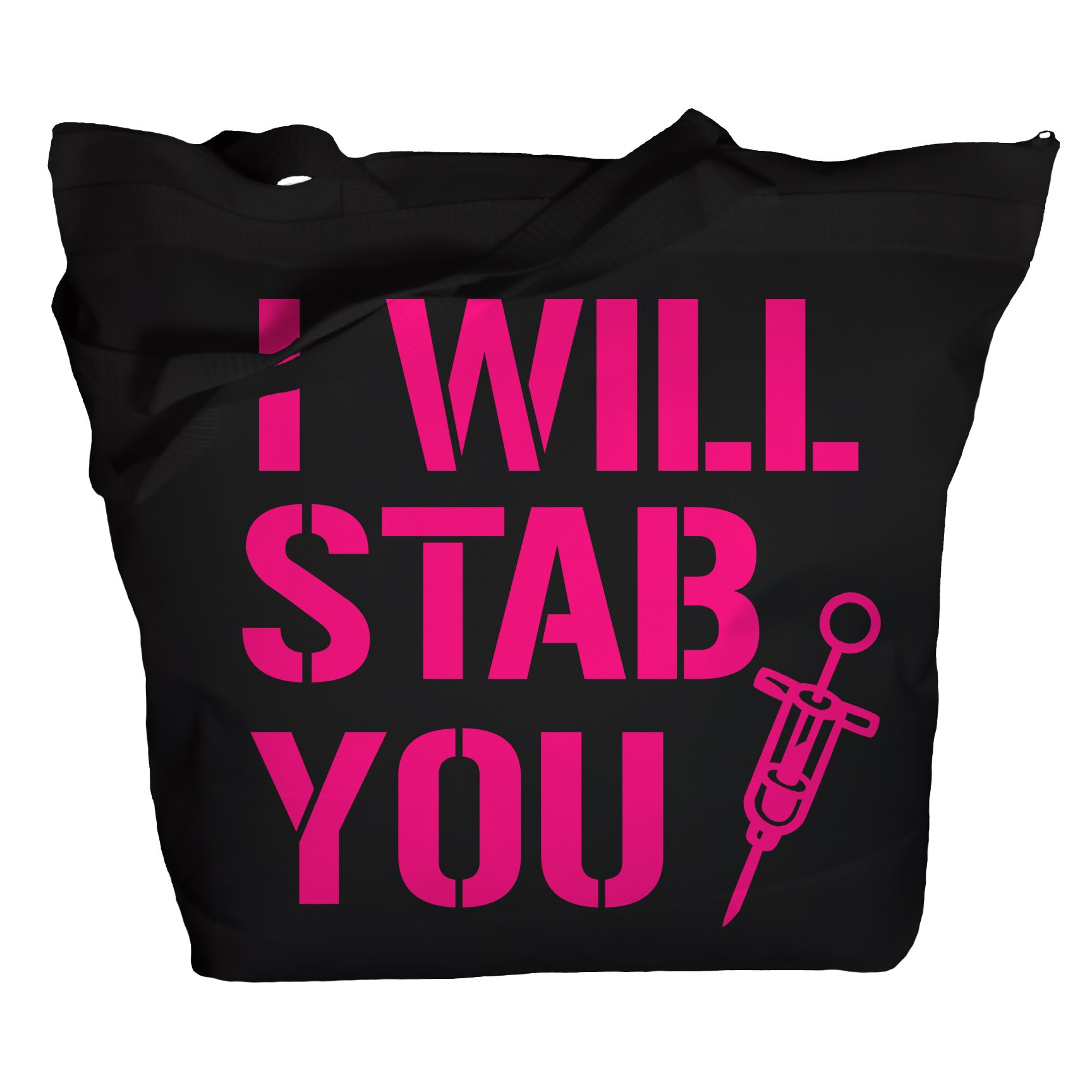 Shirts By Sarah Tote Bag Funny Nursing Bags I Will Stab You Nurse Totes (One Size, Black/Bright Pink)