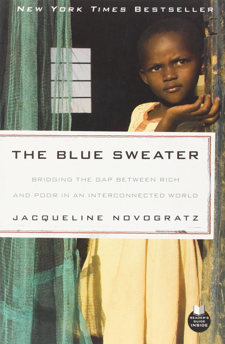 The Blue Sweater: Bridging the Gap Between Rich and Poor in an ...