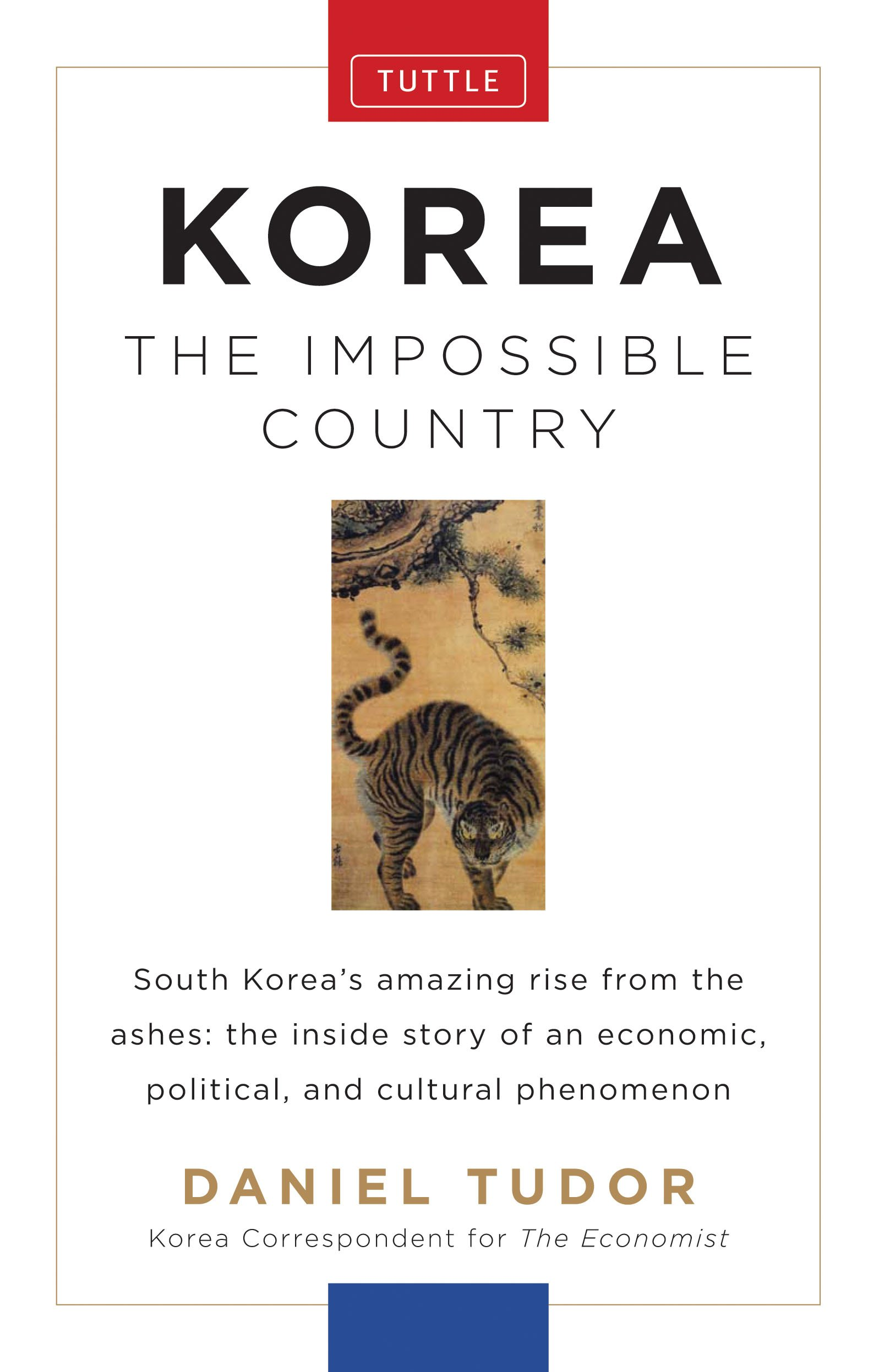 Korea: The Impossible Country Hardcover – November 10, 2012