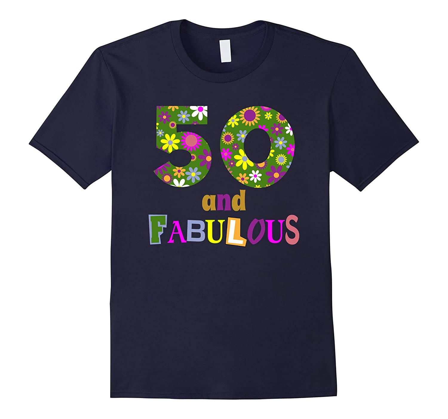 50th Birthday Funny 50 and Fabulous Party Gift T-shirt-FL
