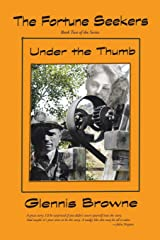 The Fortune Seekers: Under The Thumb Paperback