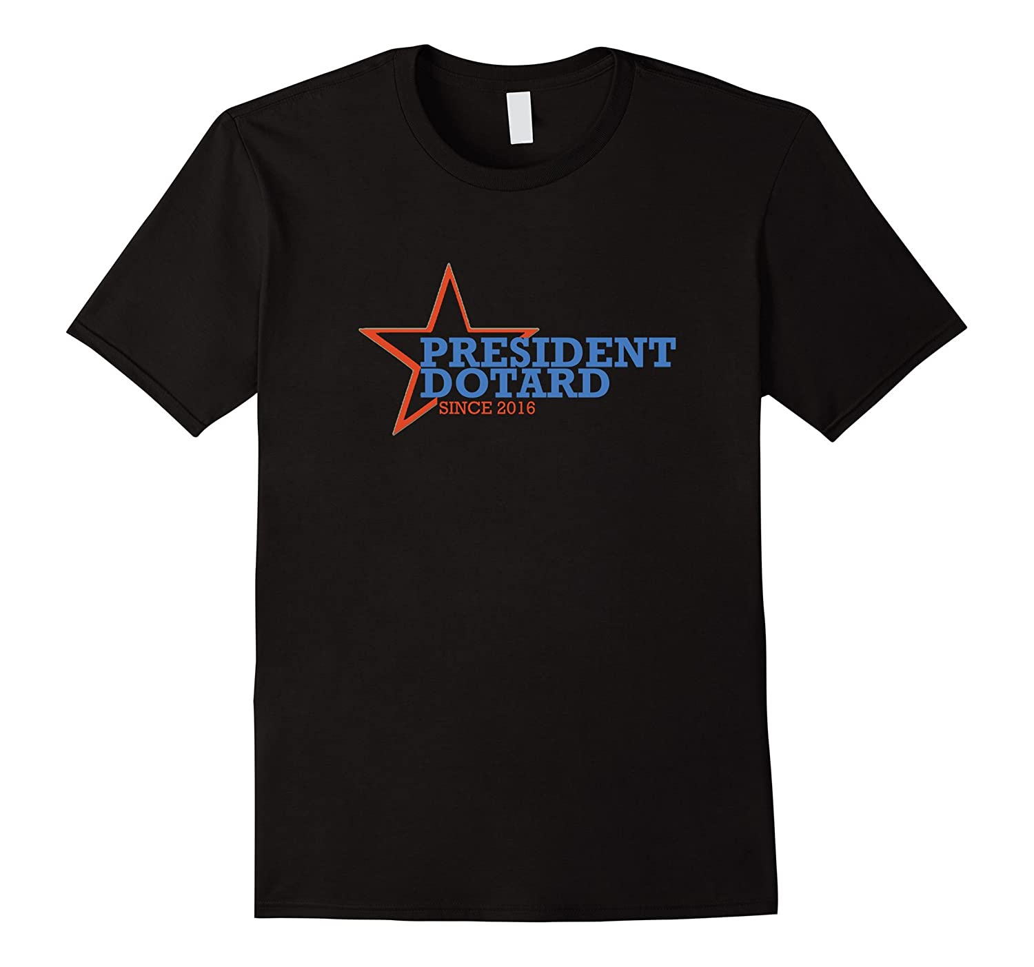 Since 2016 President Dotard Campaign T-Shirt
