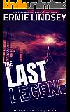 The Last Legend: A Dystopian Adventure (The Rhythm of War Trilogy Book 1)