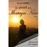 Le secret de la Montagne Noire: Les amants de la bergerie (French Edition)