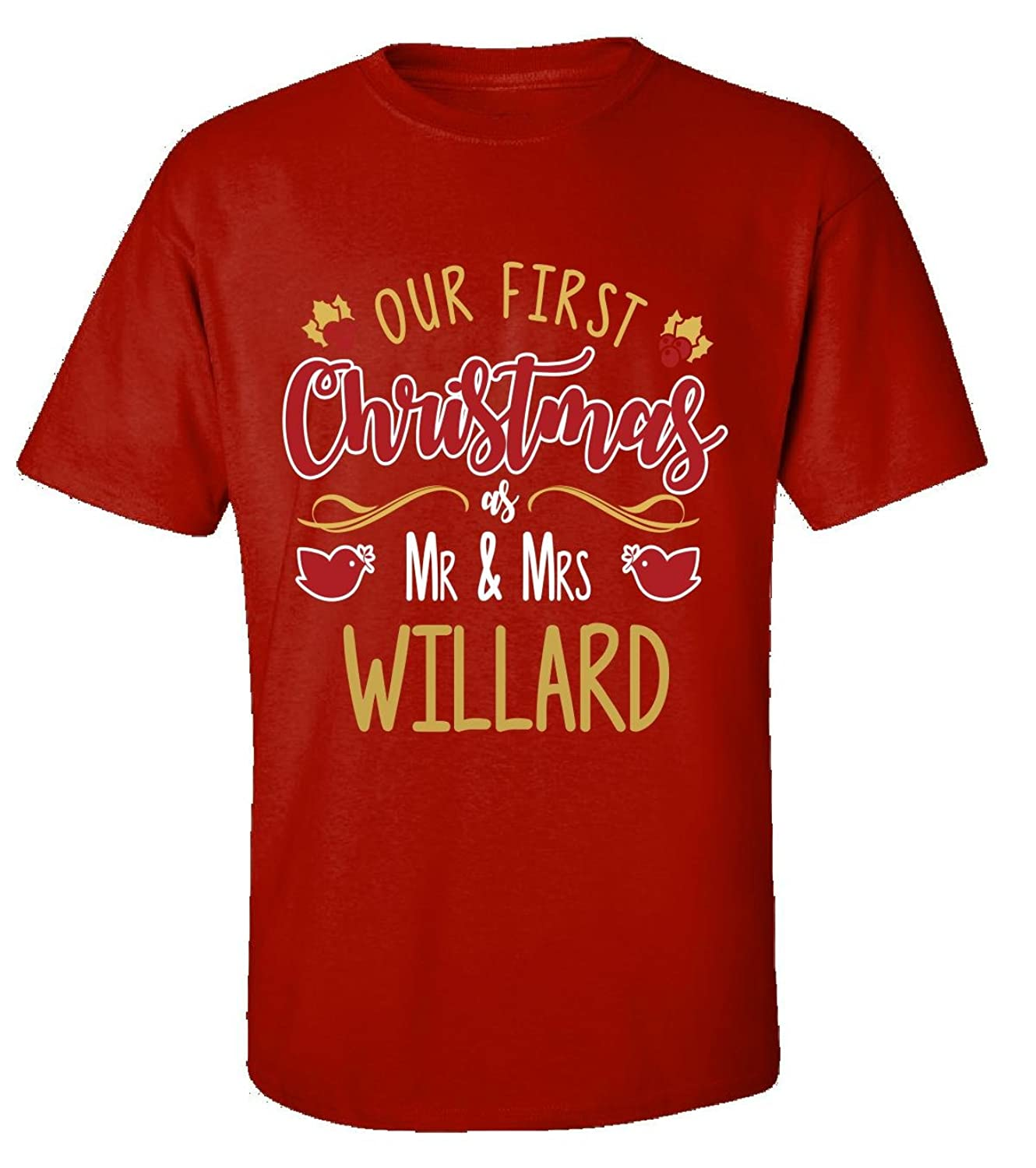 Our First Christmas As Mr & Mrs Willard - Adult Shirt