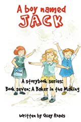A Baker in the Making: A Boy Named Jack - Book Seven (Volume 7)