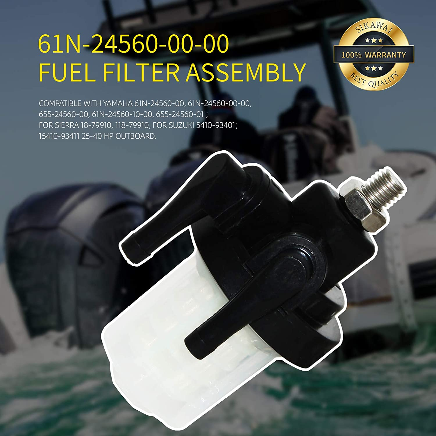 Outboard engine 61N-24560-00-00 Fuel Filter Assembly by Sikawai Compatible with Yamaha 9.9HP 15HP 20HP 25HP 30HP 40HP 48HP 50HP 2//4 Strokes Engine Marine Boat Replaces Sierra 18-79910,61N245601000