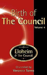 Birth of The Council, Vol. 4