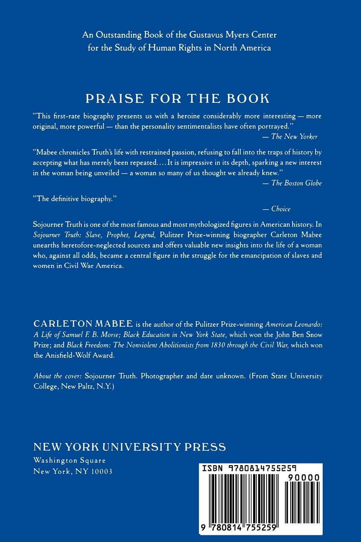 Sojourner Truth: Slave, Prophet, Legend