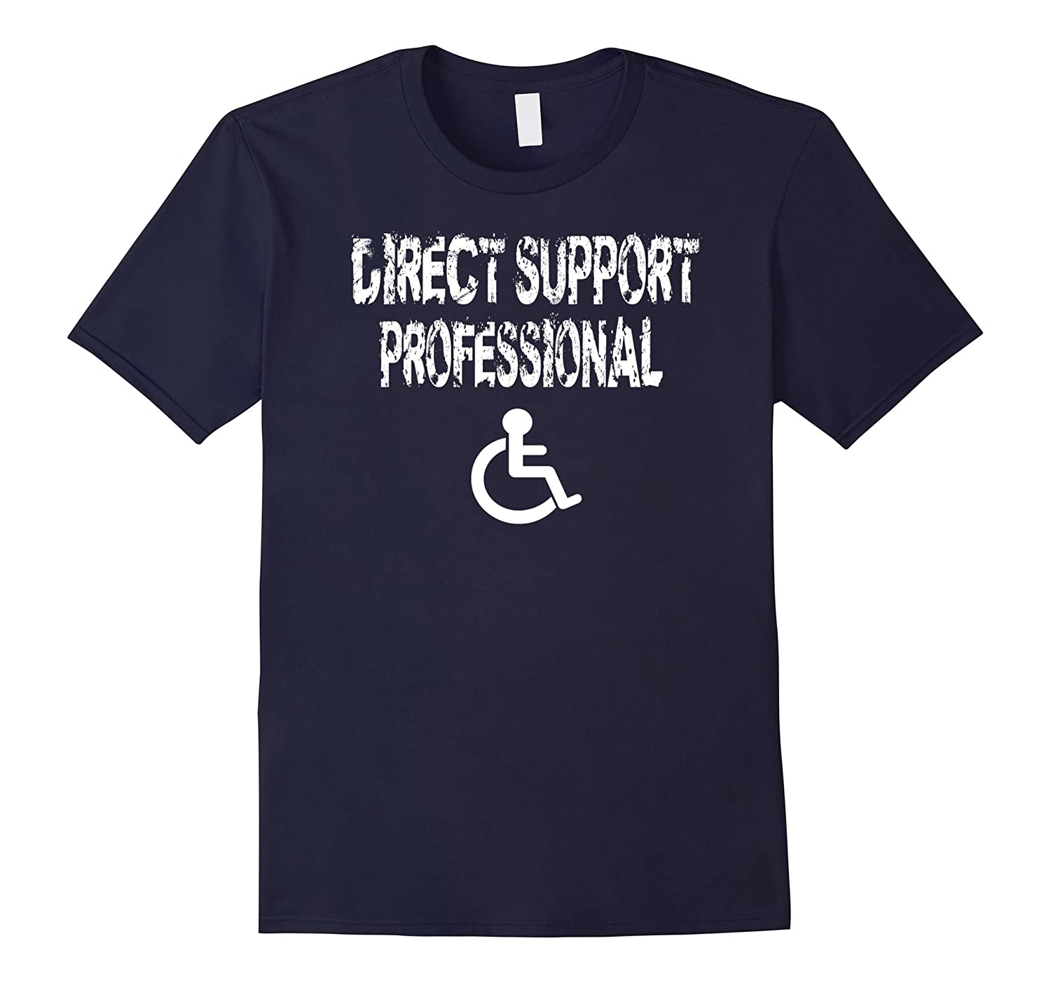 Direct Support Professional T Shirt Direct Care Worker Gift-FL