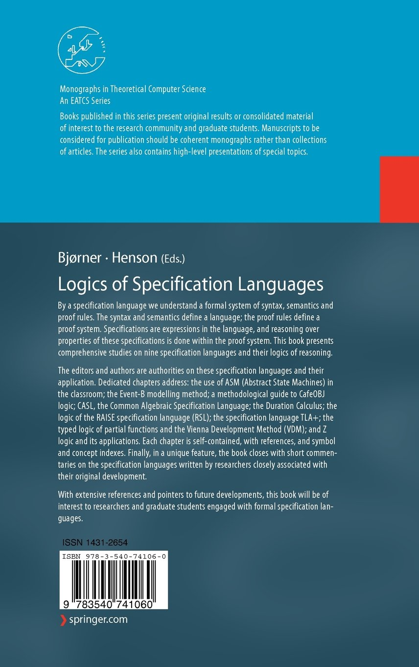 Logics of Specification Languages (Monographs in Theoretical Computer Science. An EATCS Series)