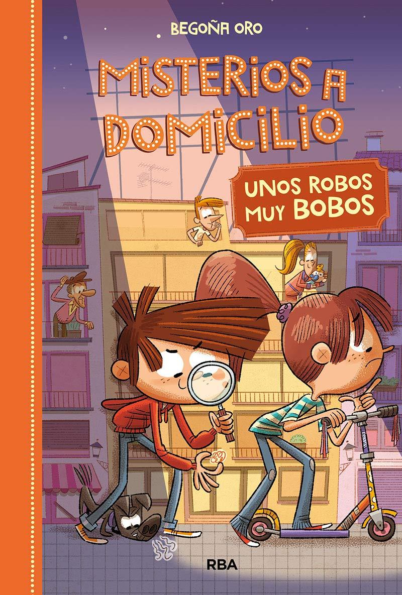 Misterios a domicilio 6. Unos robos bobos FICCIÓN KIDS: Amazon.es ...
