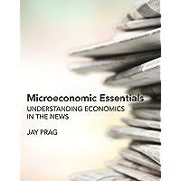 Microeconomic Essentials: Understanding Economics in the News