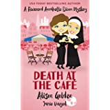 Death at the Cafe: A Reverend Annabelle Dixon Cozy Mystery