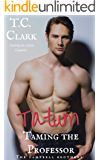 Tatum: Taming the Professor (BWWM) (The Campbell Brothers Book 4)