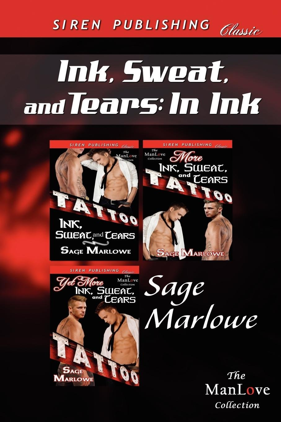 Download Ink, Sweat, and Tears: In Ink [Ink, Sweat, and Tears: More Ink, Sweat, and Tears: Yet More Ink, Sweat, and Tears] (Siren Publishing Classic M (Siren Publishing Classic: the Manlove Collection) ebook