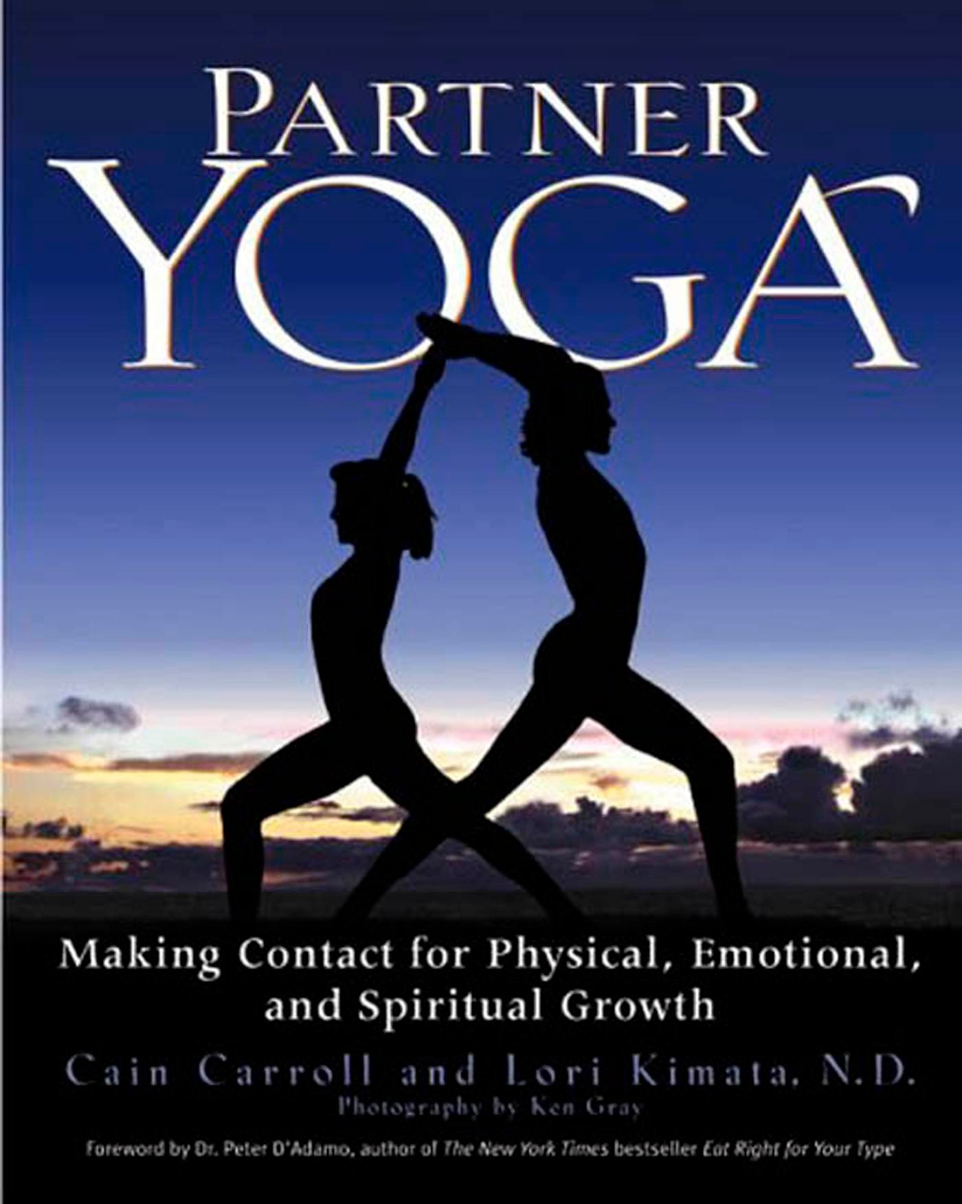 Partner Yoga: Making Contact for Physical, Emotional, and Spiritual Growth pdf epub