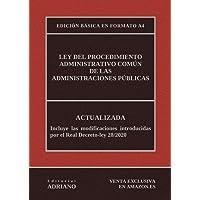 Ley del Procedimiento Administrativo Común de las Administraciones Públicas (Edición básica en formato A4): Actualizada…