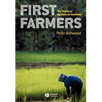 First Farmers - the Origins of Agricultural       Societies