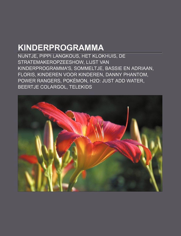 Kinderprogramma: Nijntje, Pippi Langkous, Het Klokhuis, De ...