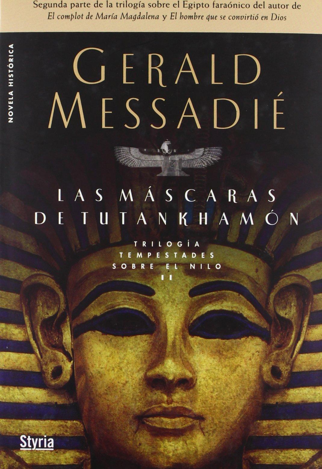 Mascaras De Tutankhamon Oferta (Novela Historica): Amazon.es: Gerald Messadie: Libros
