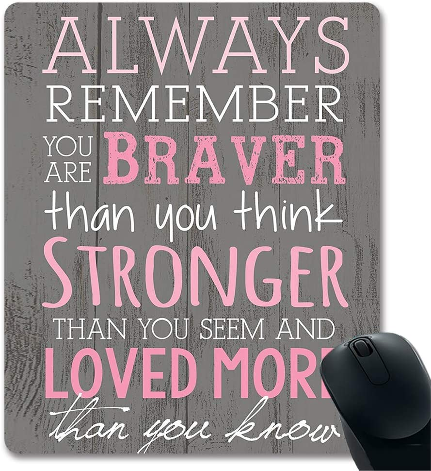Always Remember You are Braver Than You Think Inspirational Quotes Vintage Wood Wall Art Unique Design Gaming Mouse Pad