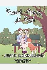 Peanut Makes It Real (Little Peanut's Wild Ride) (Volume 3) Paperback